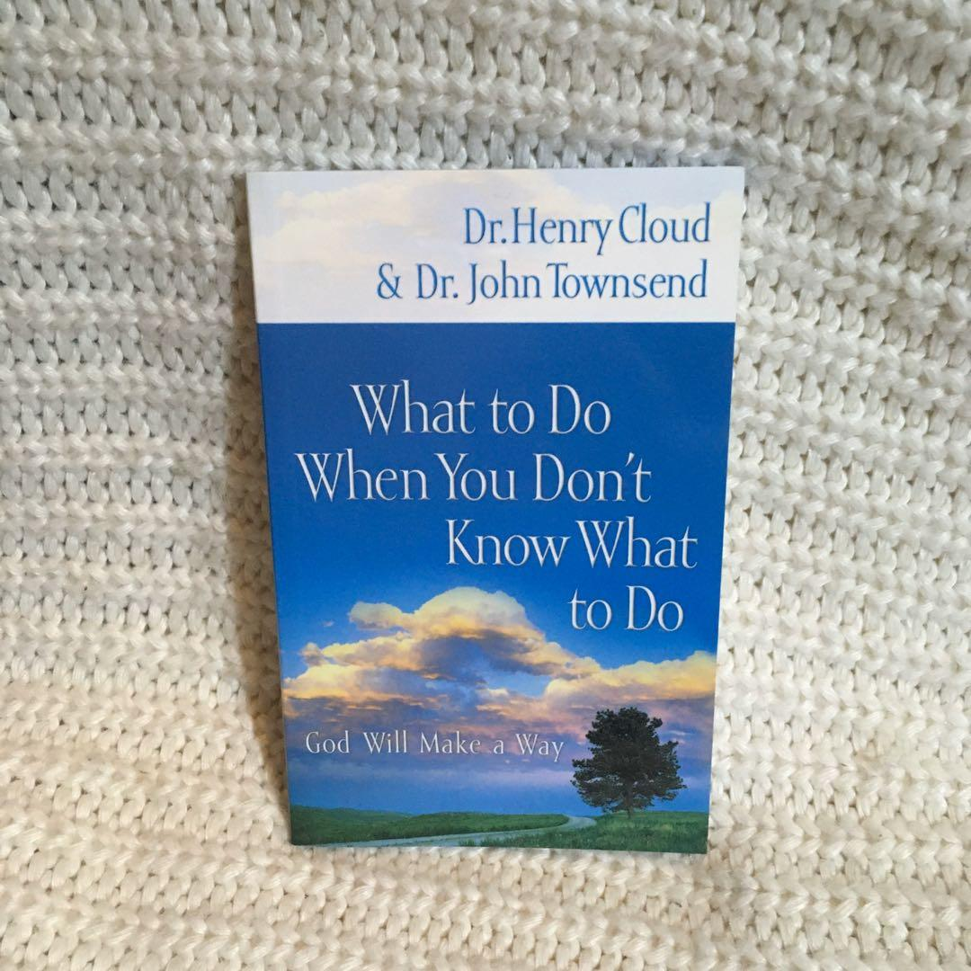 What to do When you don't Know What to do Dr.Henry Cloud Dr. John Townsend Christian Book
