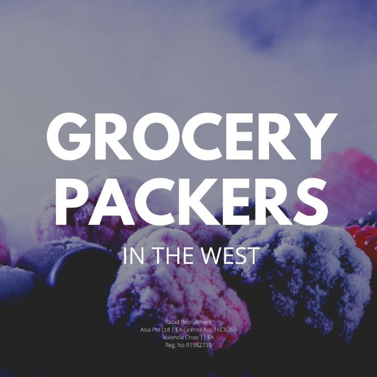 GROCERY PACKERS (WEST AREA, MIN. 6 MONTHS, START IMMED)
