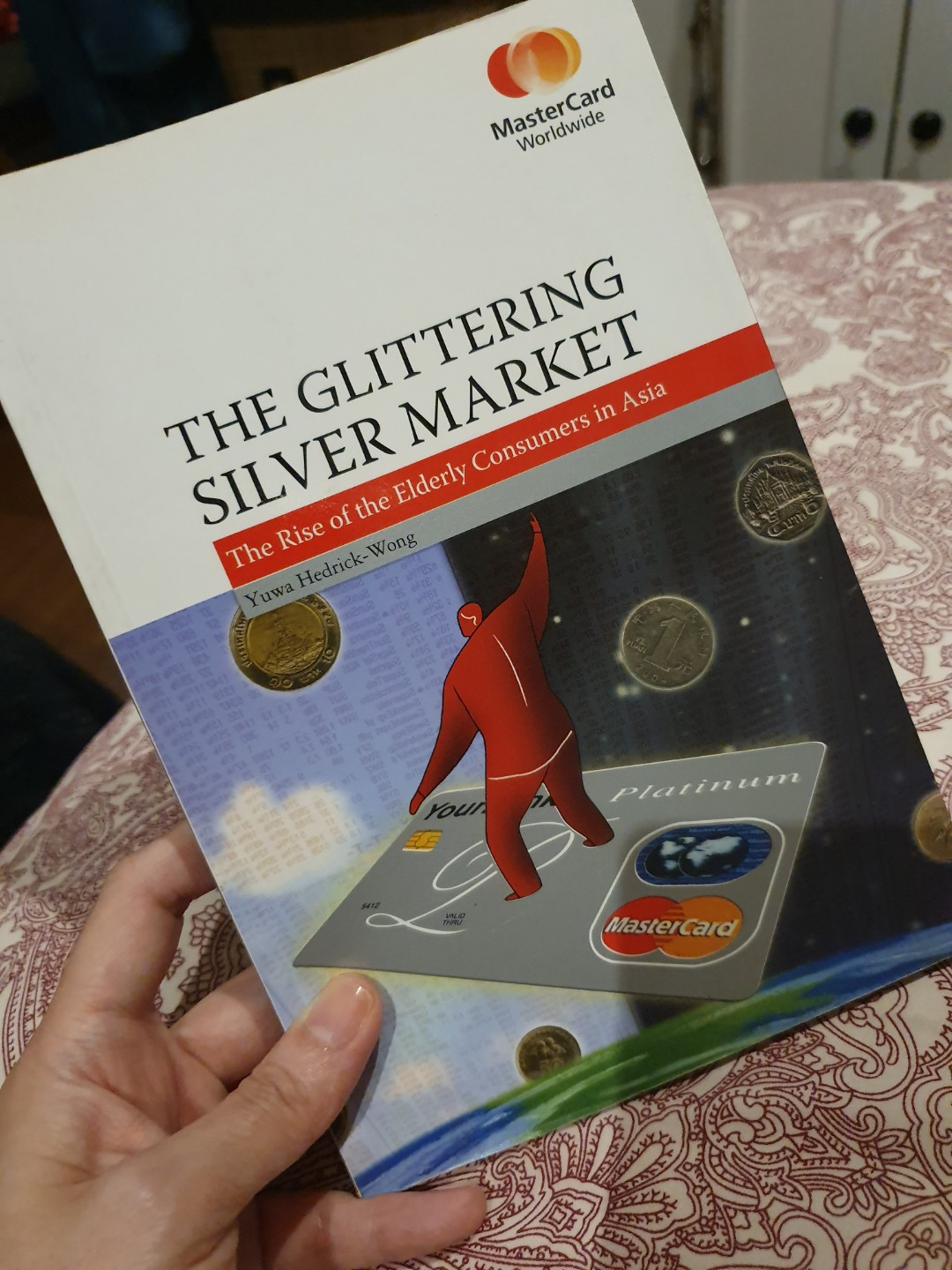 The Glittering Silver Market. The Rise of the Elderly Consumers in Asia. By Yuwa Hendrick-Wong
