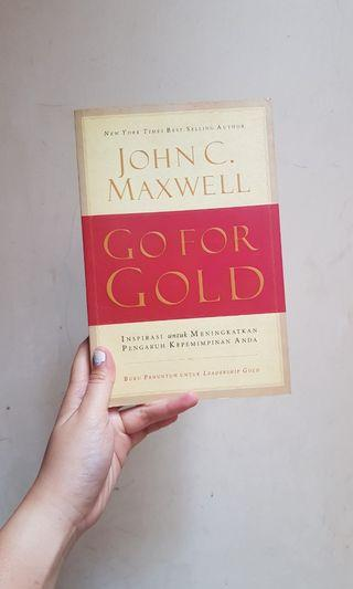 Go For Gold - John C. Maxwell