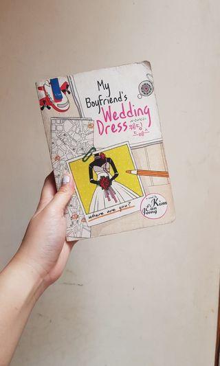 My Boyfriend's Wedding Dress - Kim Eun Jeong