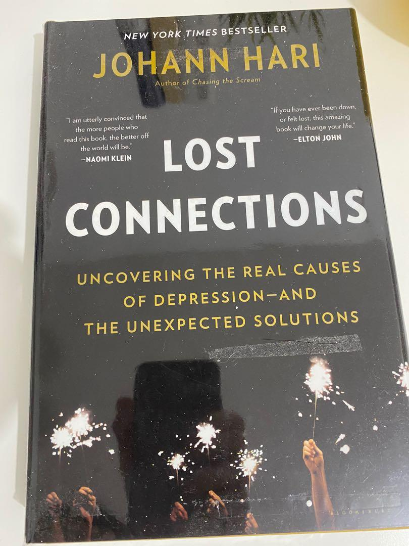 Lost Connections: Why You're Depressed and How to Find Hope by Johann Hari (Hardcover)