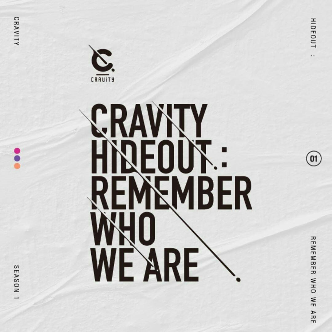 [PRE ORDER] CRAVITY: HIDEOUT - REMEMBER WHO WE ARE