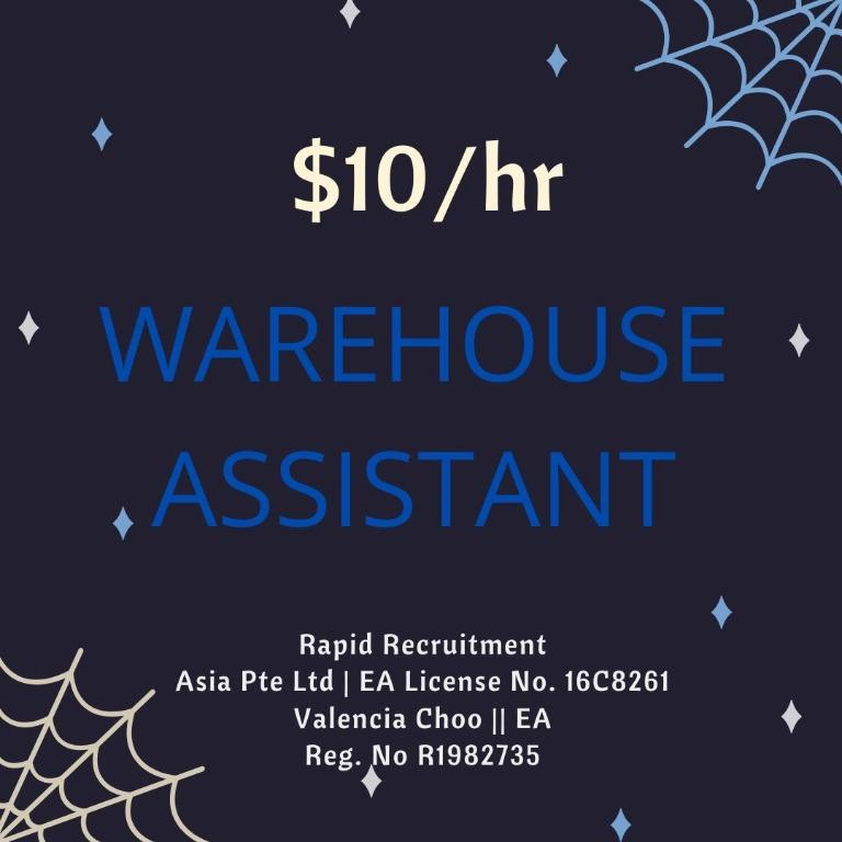WAREHOUSE ASSISTANT (WOODLANDS/TUAS/TAMPINES, $10/HR)