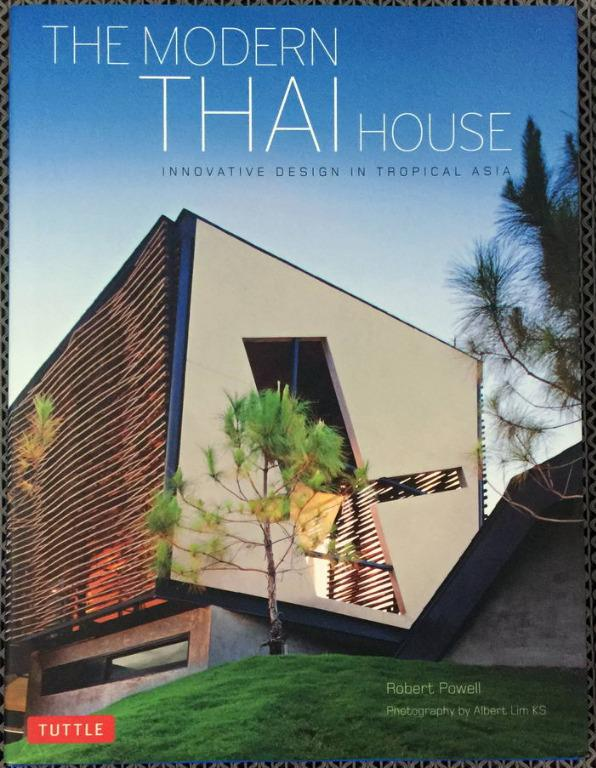The Modern Thai House: Innovative Designs in Tropical Asia coffee table book architecture