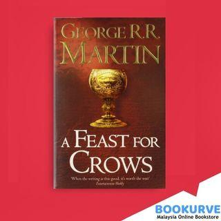A Feast for Crows (A Song of Ice and Fire #4) By George R. R. Martin