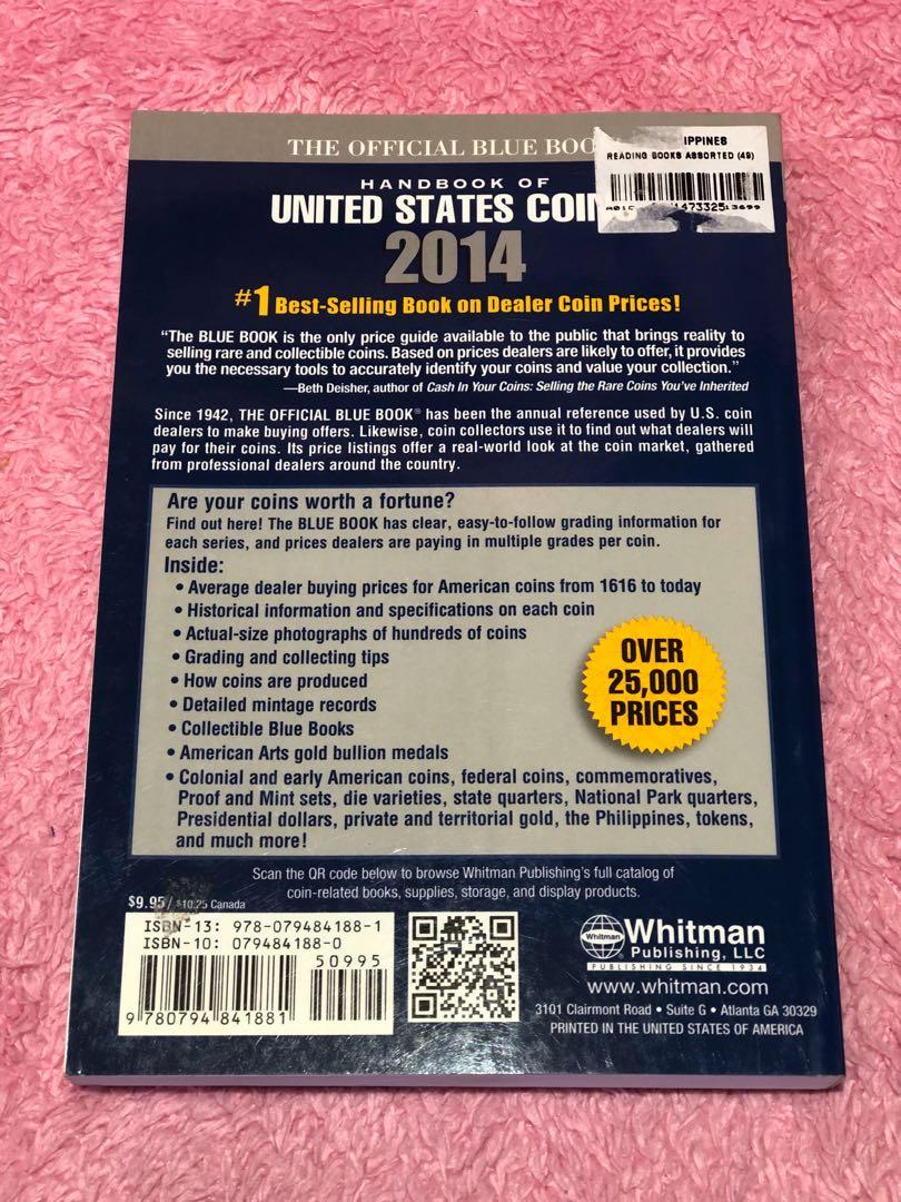 Handbook of United States Coins 2014 R.S. Yeoman; Kenneth Bressett 71st Edition New Price: 500 Item 00338