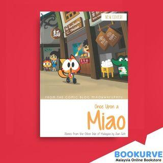 Once Upon a Miao: Stories from the Other Side of Malaysia (Book #1) By Jian Goh