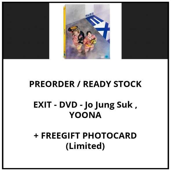 EXIT - DVD - Jo Jung Suk , YOONA - PREORDER/READY STOCK+ FREE GIFT PHOTOCARDS