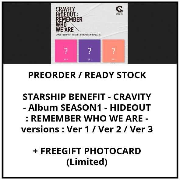 STARSHIP BENEFIT - CRAVITY - Album SEASON1 - HIDEOUT : REMEMBER WHO WE ARE - versions : Ver 1 / Ver 2 / Ver 3 - PREORDER / READY STOCK + FREE GIFT PHOTOCARDS