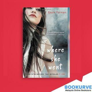 Where She Went By Forman, Gayle