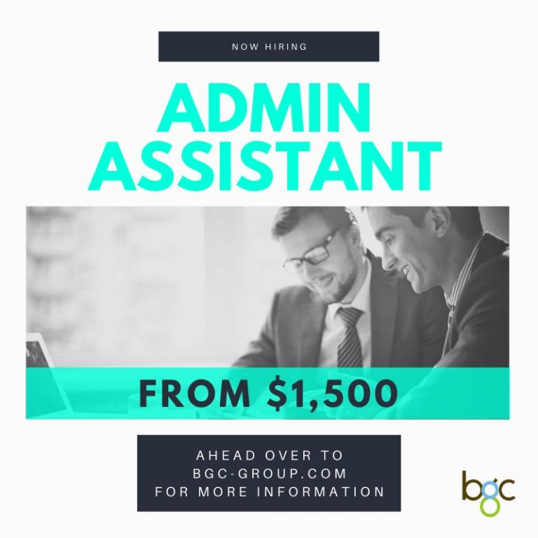 Admin Assistant (From $1800) - Singaporeans Only