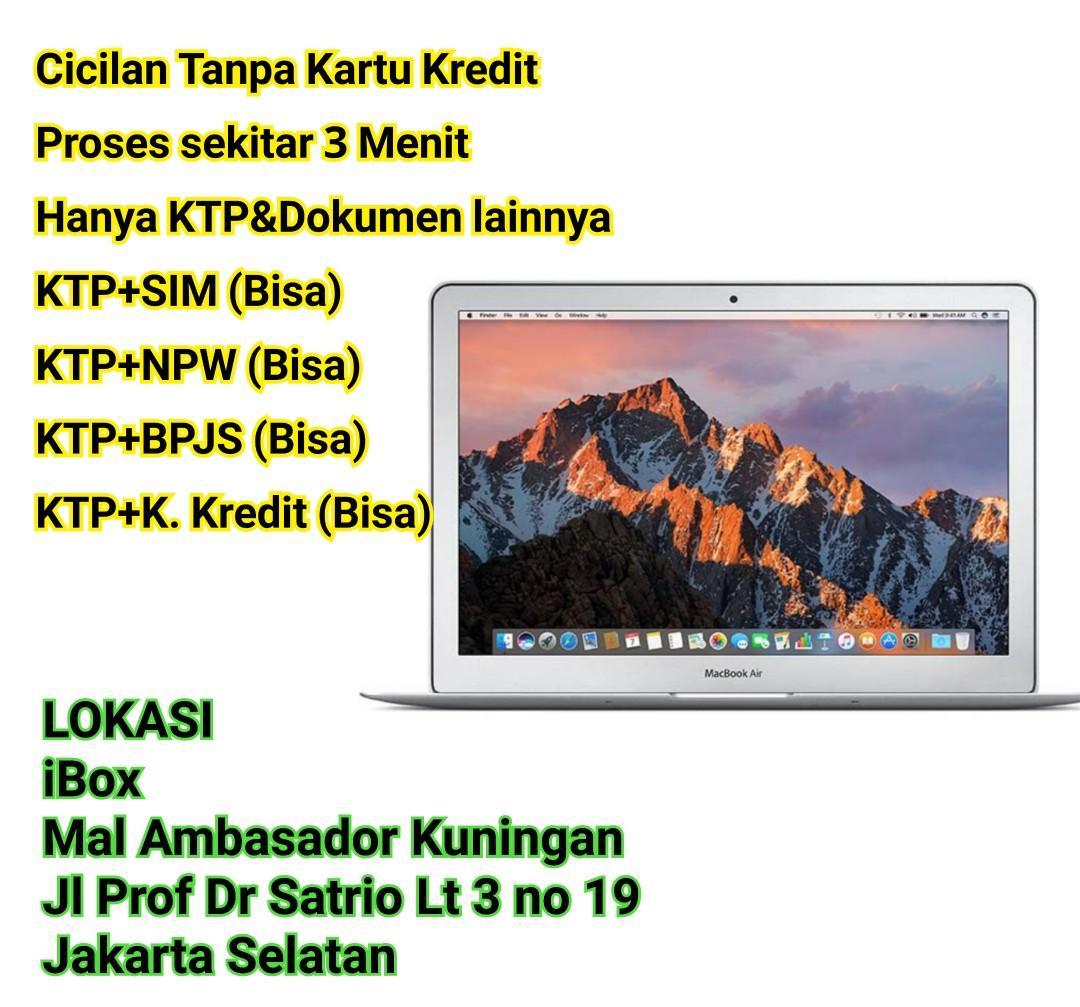 Kredit MacBook Air 2017 MQD32 13/i5/8GB/128GB Resmi iBox Free Admin Dp 10%