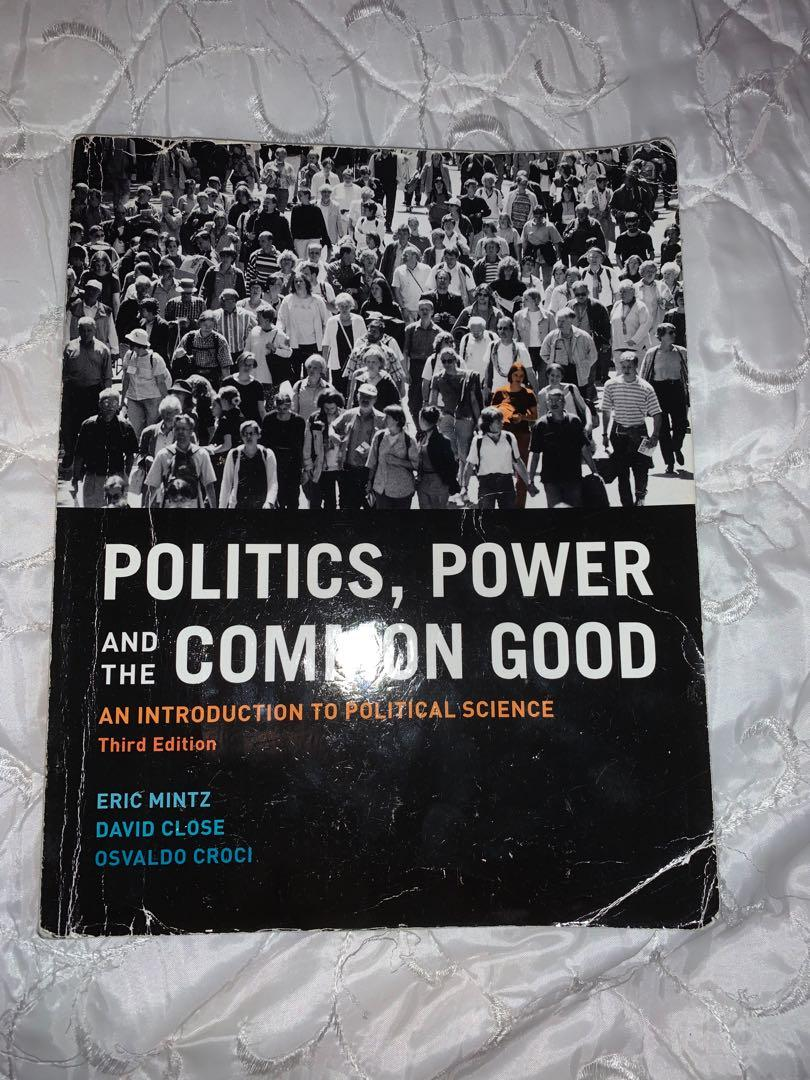 Politics, Power and the Common Good