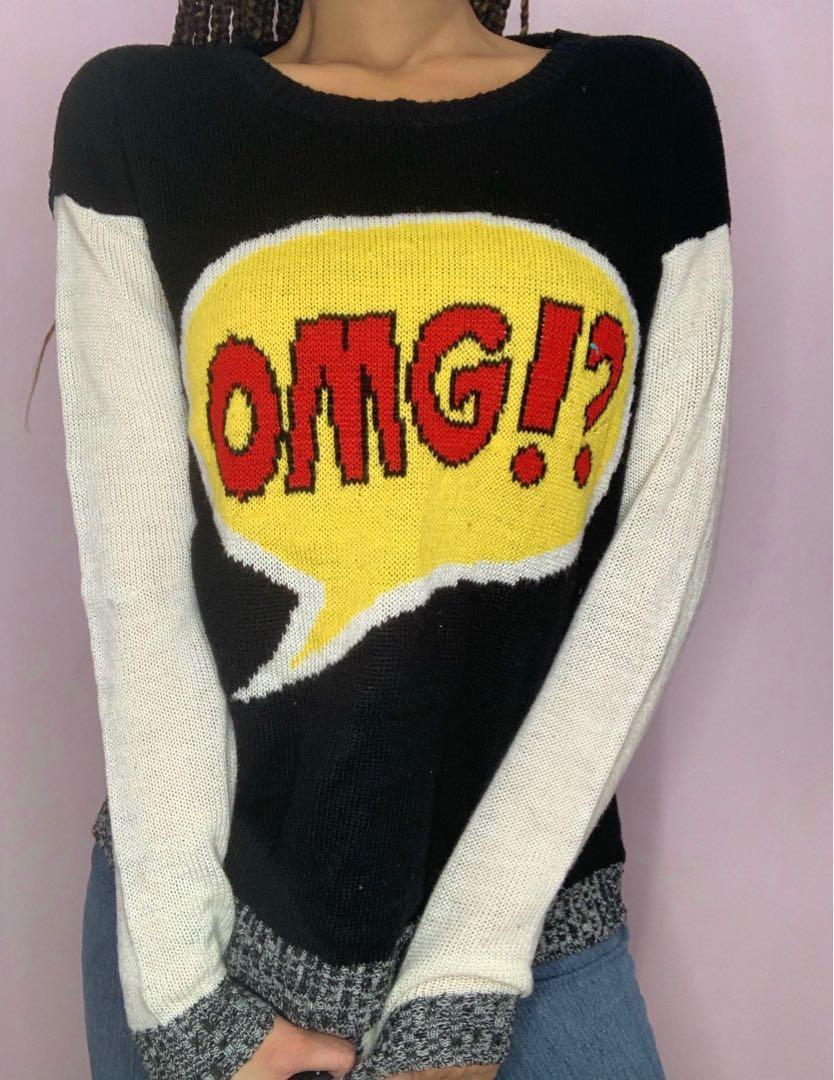 Omg sweater
