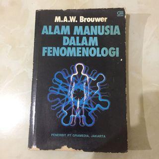 M.A.W Brouwer - Alam Manusia Dalam Fenomenologi