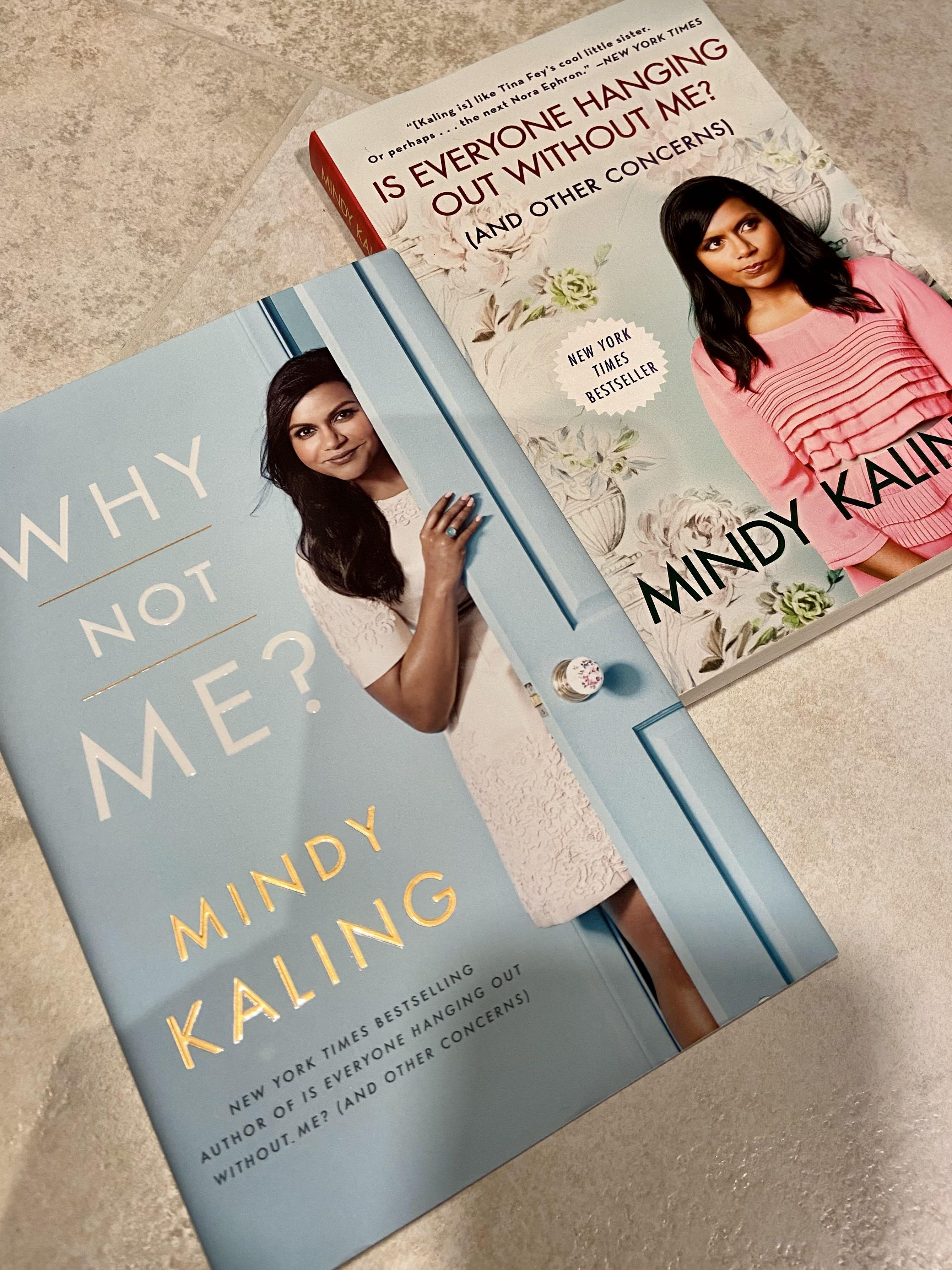 Mindy Kaling: Why Not Me? & Is Everyone Hanging Out Without Me?
