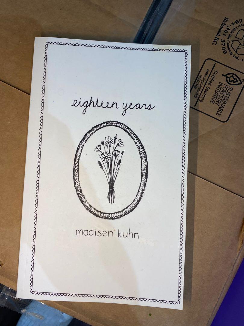 """""""Eighteen years"""" poetry book by madisen Kuhn"""