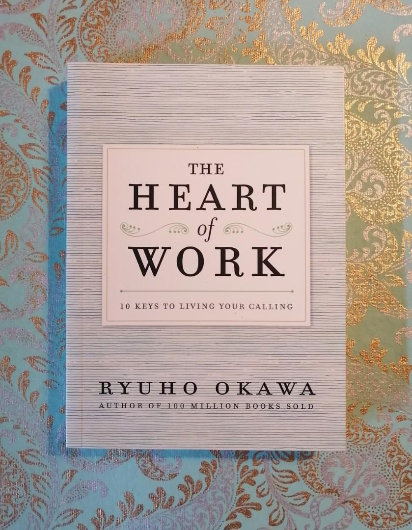 The Heart Of Work book