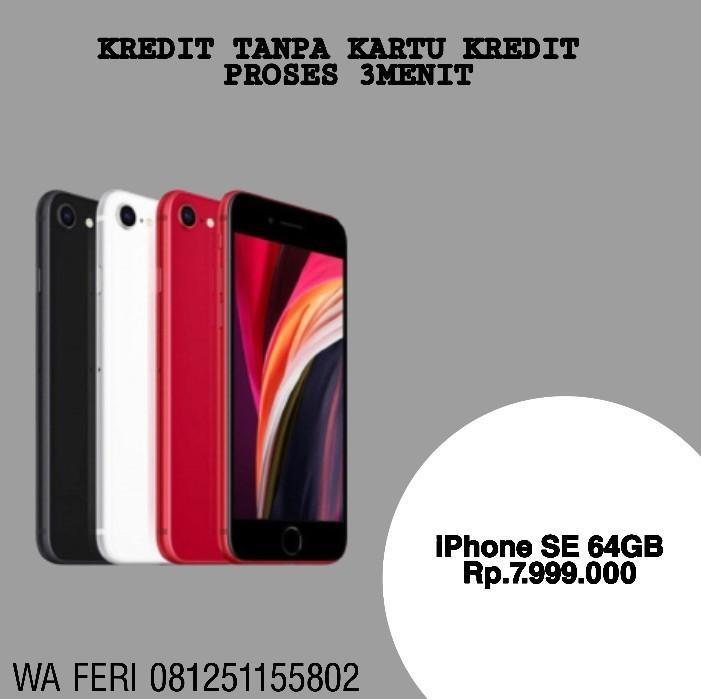 Iphone SE 64GB Cicilan pakai KTP+SIM Proses 3mnt