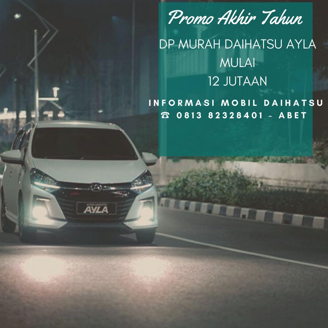 PROMO DP MURAH Daihatsu Ayla mulai 12 jutaan. Daihatsu Fatmawati