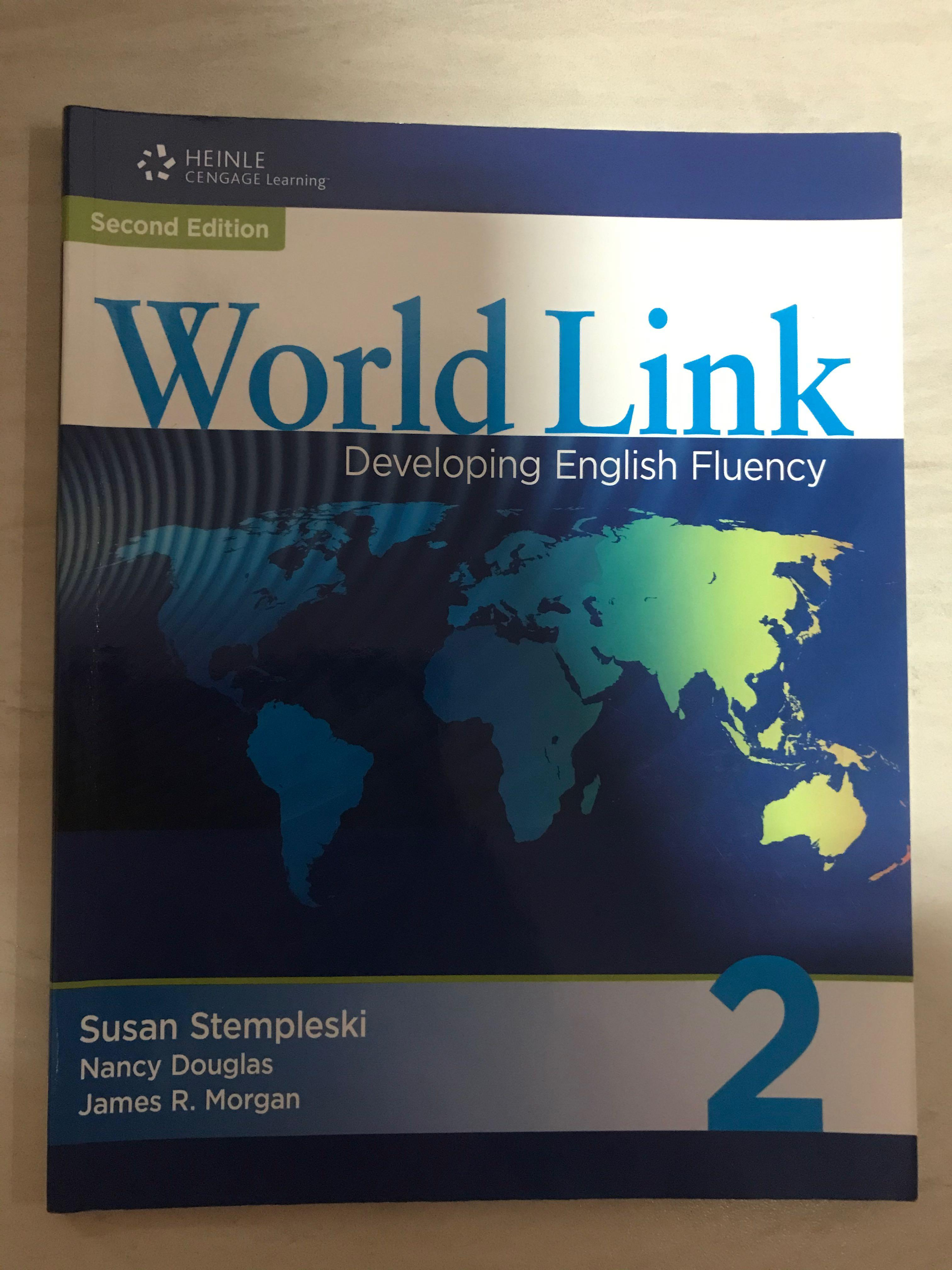 Second Edition World Link Developing English Fluency 2
