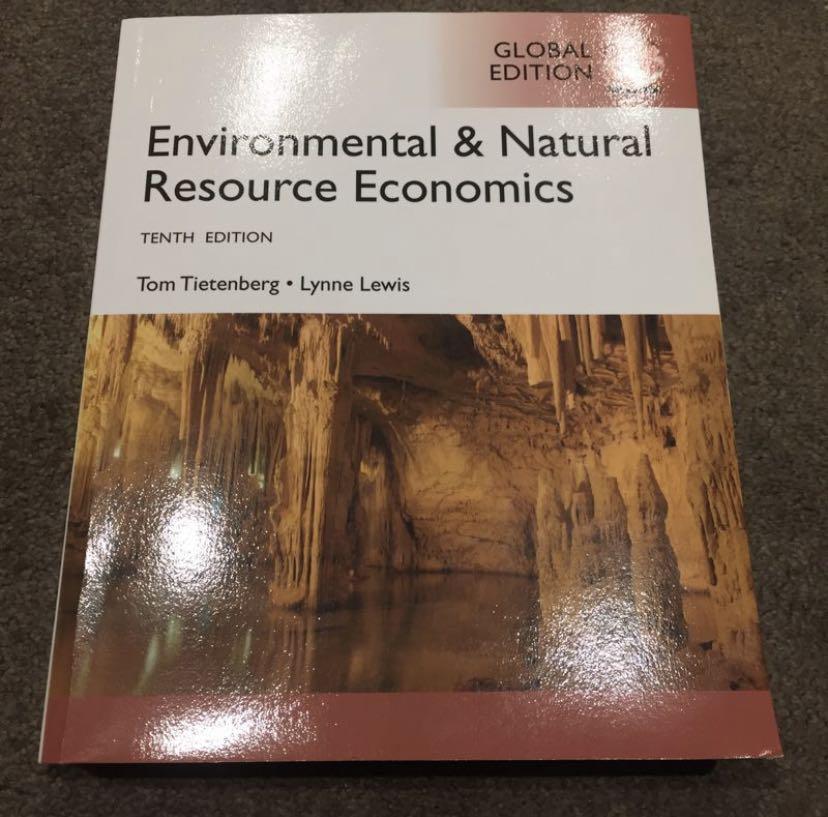 Environmental & Natural Resource Economics 10th Ed