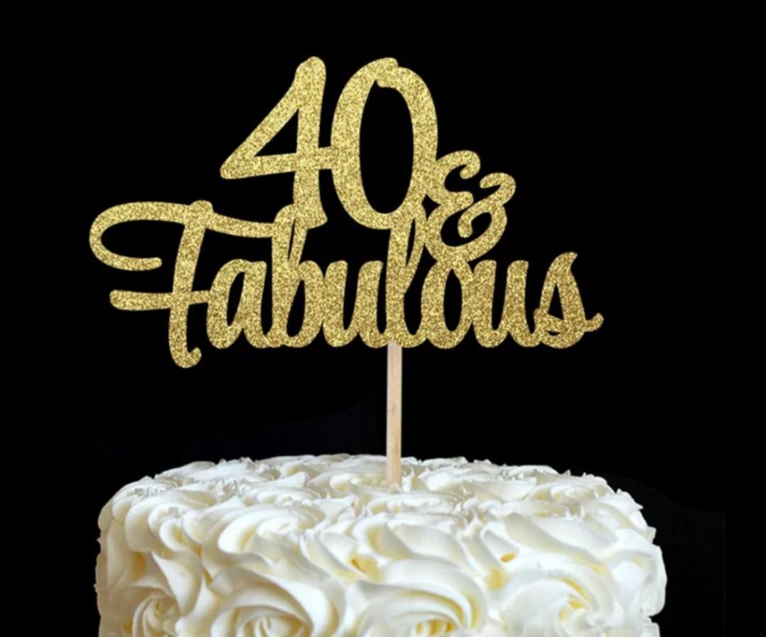 40& Fabulous Cake Topper