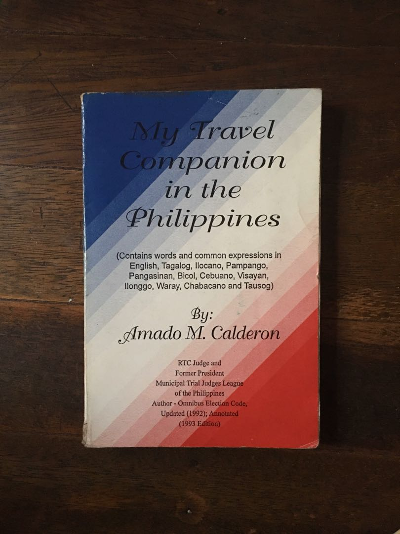 My Travel Companion In The Philippines By Amado Calderon Book Hobbies Toys Books Magazines Travel Holiday Guides On Carousell