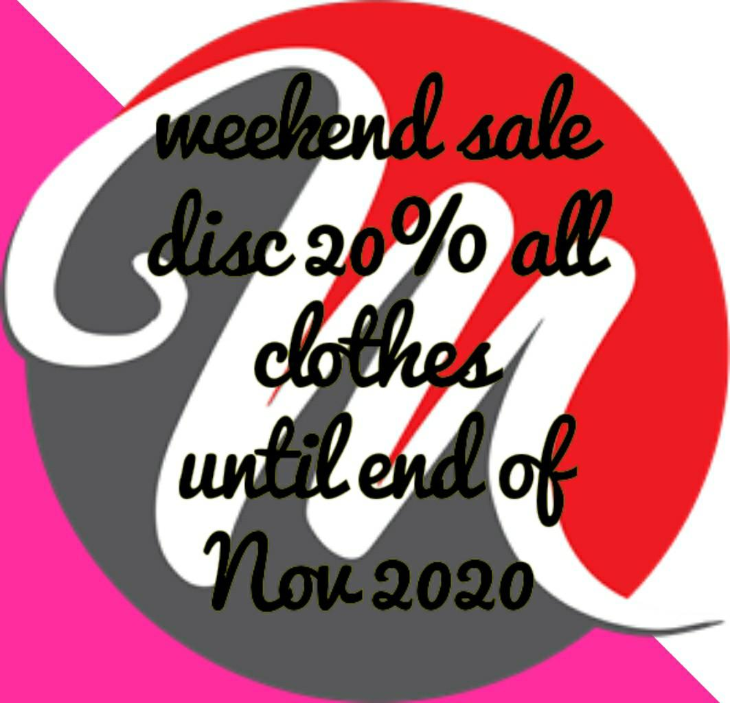 Weekend Sale Disc 20% all Clothes Until End of Nov 2020