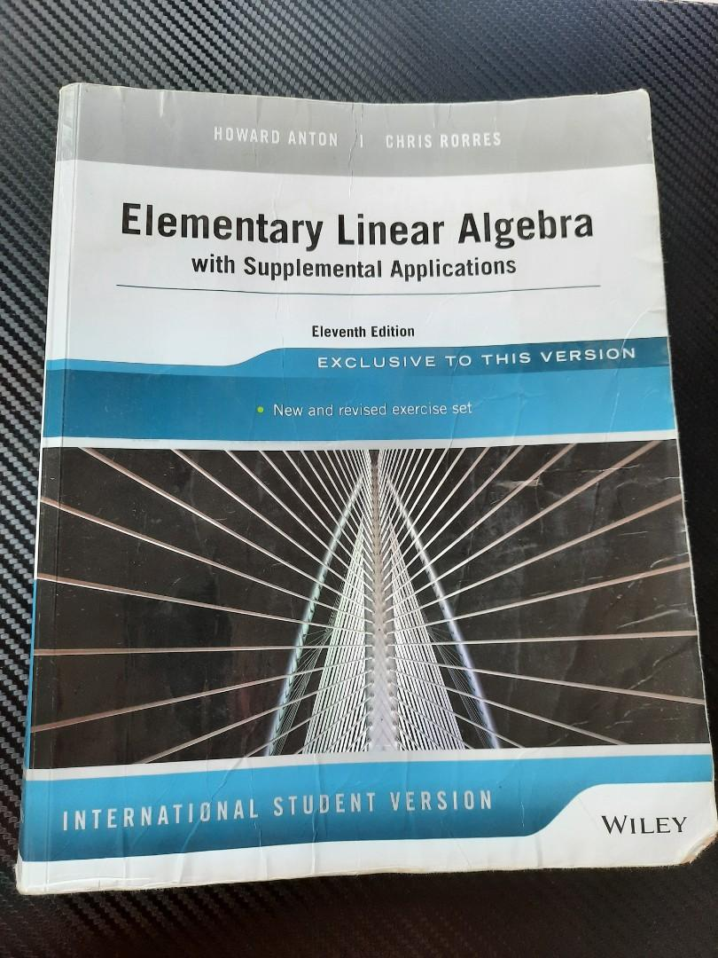 Elementary Linear Algebra with Supplemental Applications (Eleventh Edition)
