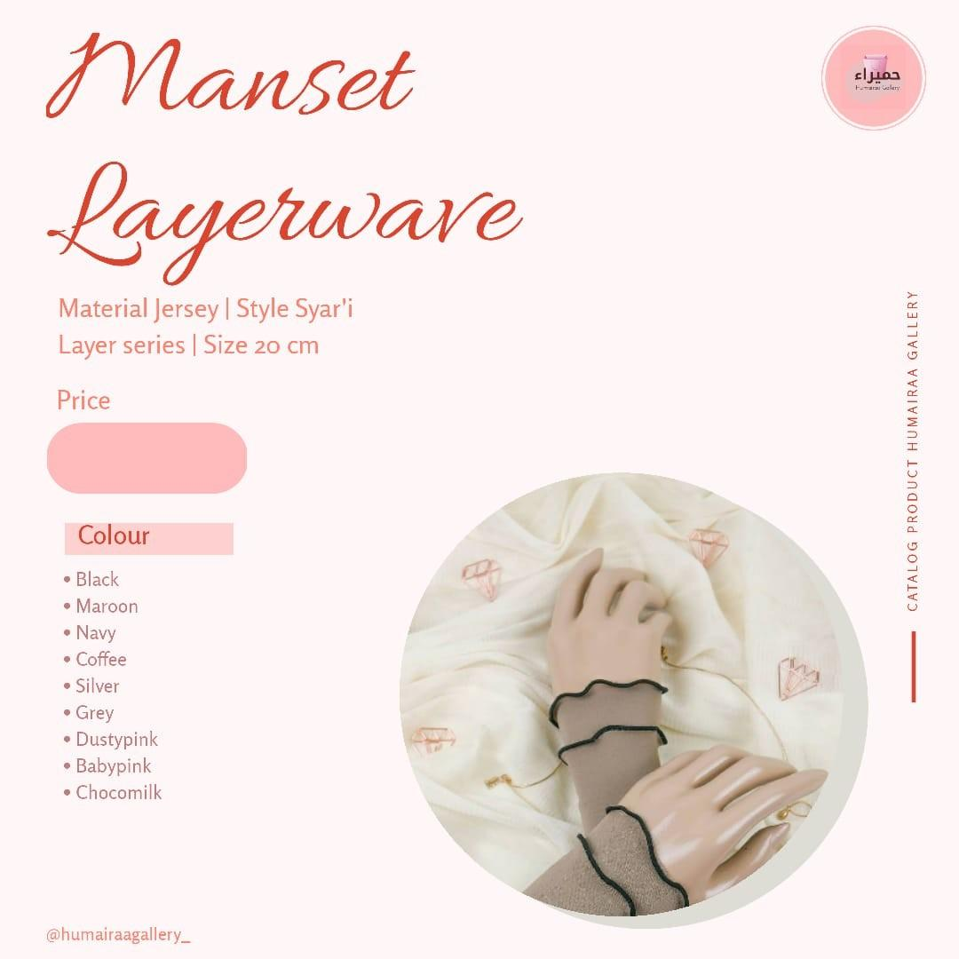 Manset layer wave