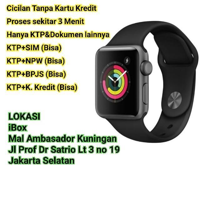 Apple Watch s3 42mm Bisa Cicil Tanpa Cc Dp 10% Disc admin