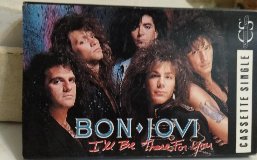 I'll be there for you/Bon Jovi