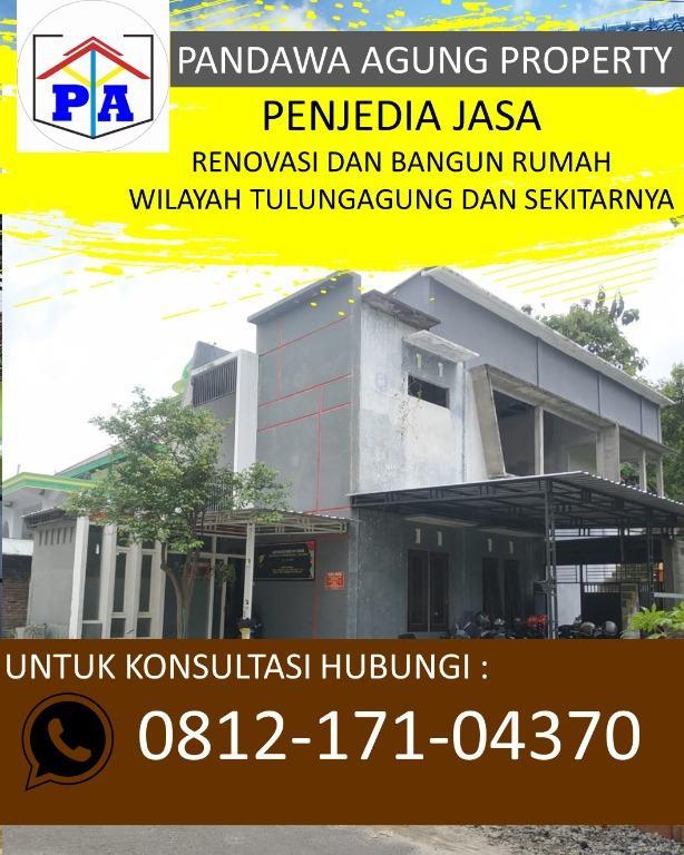 PEMBAYARAN MUDAH |0812-1710-4370 | Tukang Bangunan di Tulungagung, PANDAWA AGUNG PROPERTY