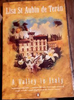Books about Italy: A Valley In Italy by Lisa St. Aubin de Terán