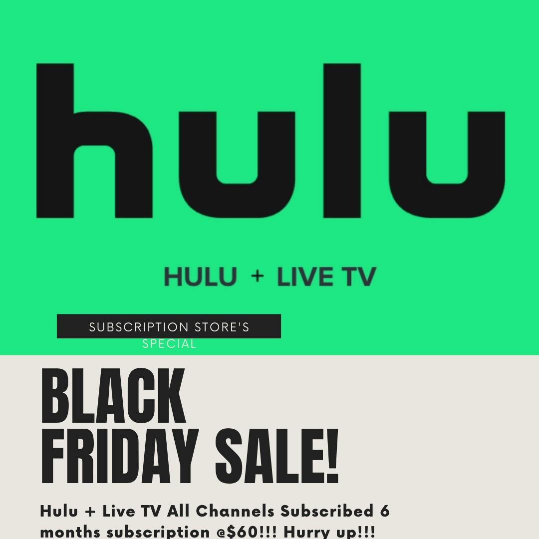 Hulu Plus Live TV All channels subscribed 6 months