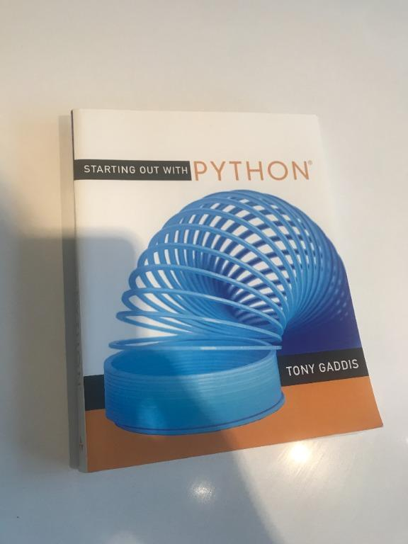 Starting Out with Python by Tony Gaddis