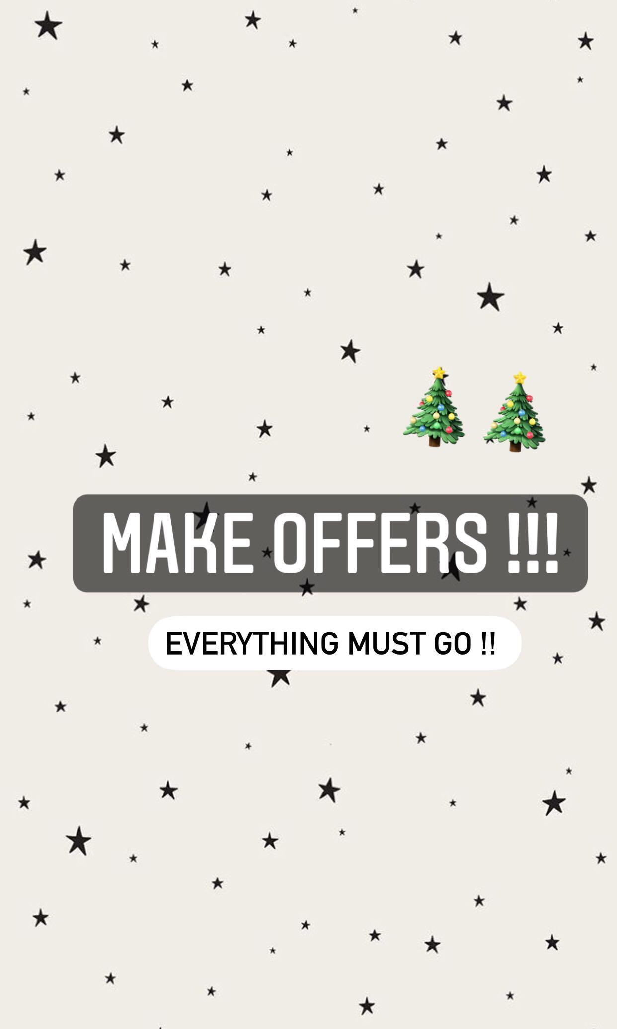 Make offers!!