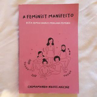 A Feminist Manifesto / Kita Semua Harus Menjadi Feminis  - Chimamanda Ngozie Adichie