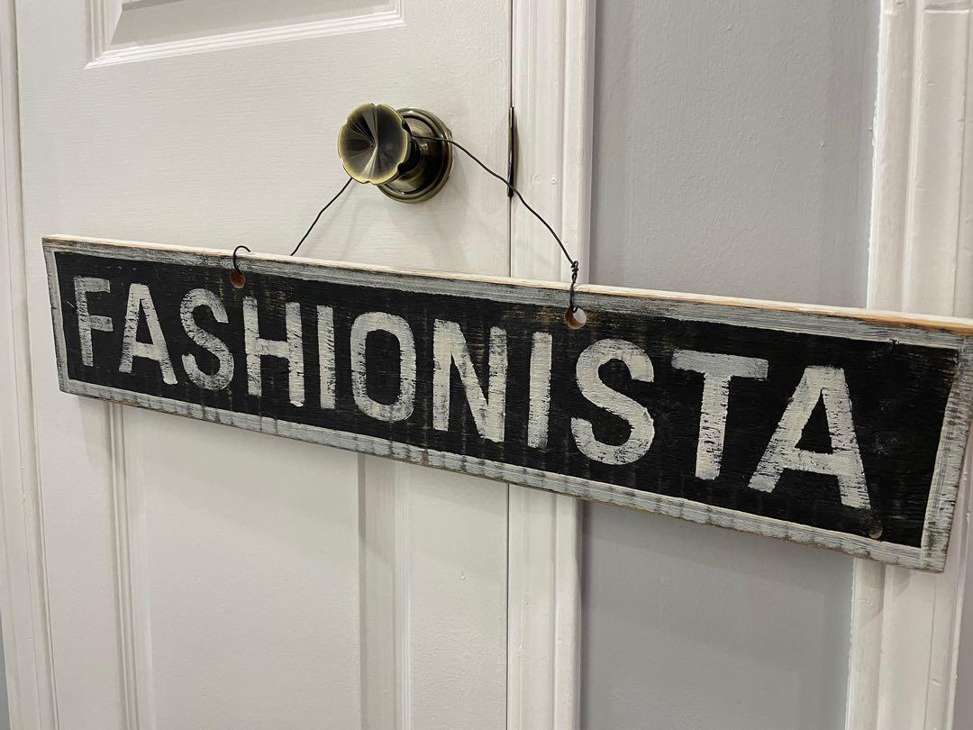 """Fashionista"" Wall Sign"