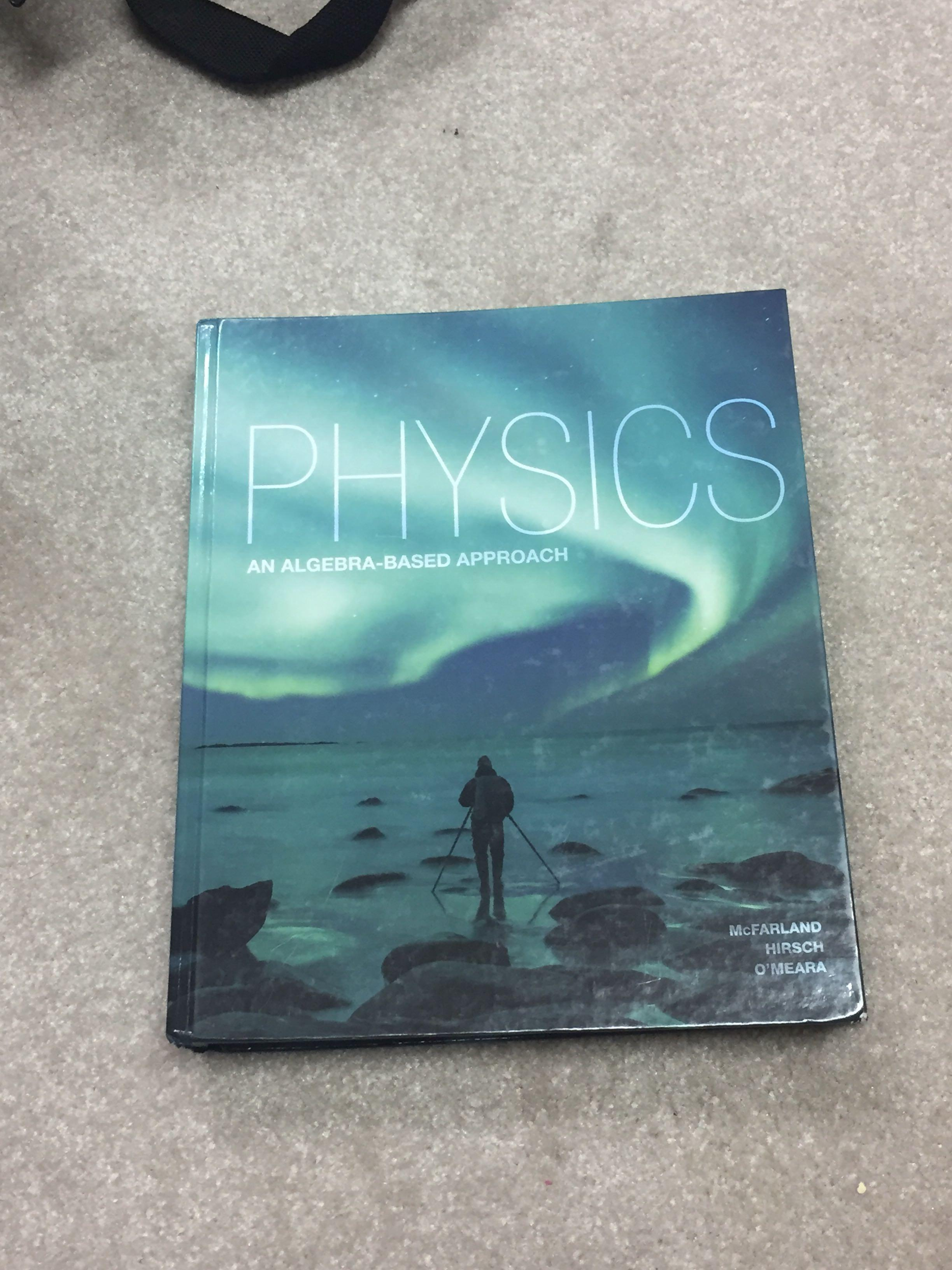 Physics: An Algebra Based Approach
