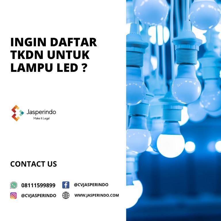 DAFTAR TKDN LAMPU LED