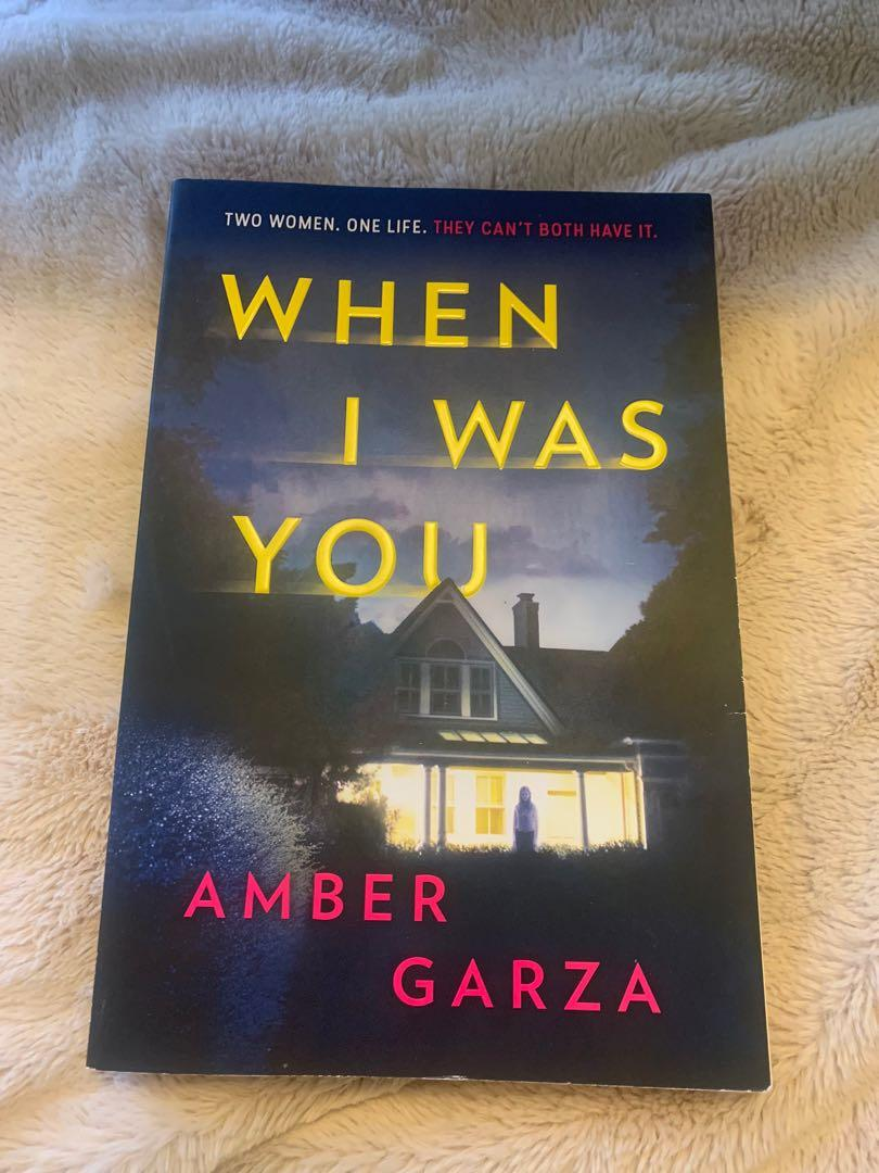 When I Was You- by Amber Garza