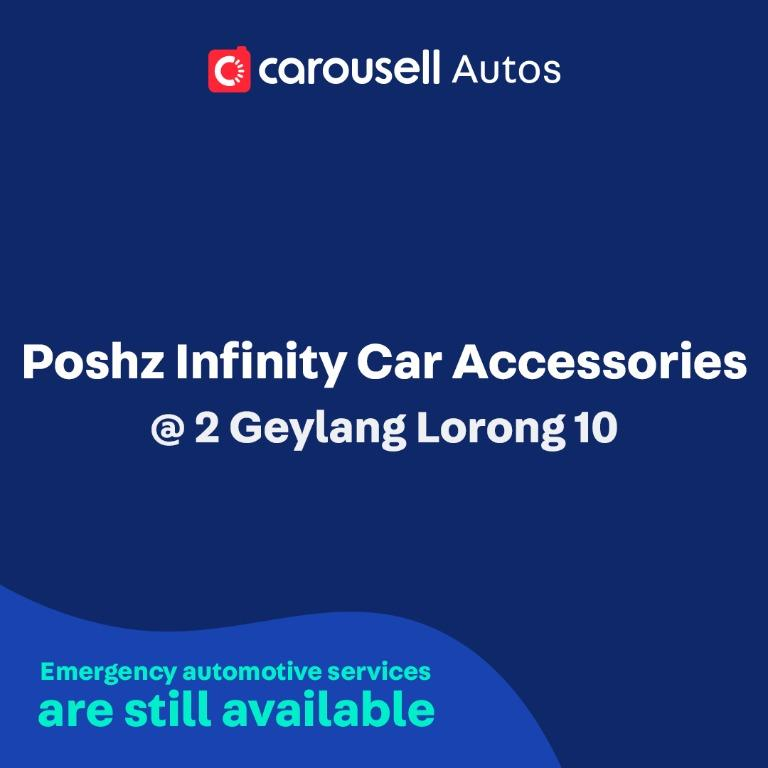Poshz Infinity Car Accessories - Emergency automotive services still available
