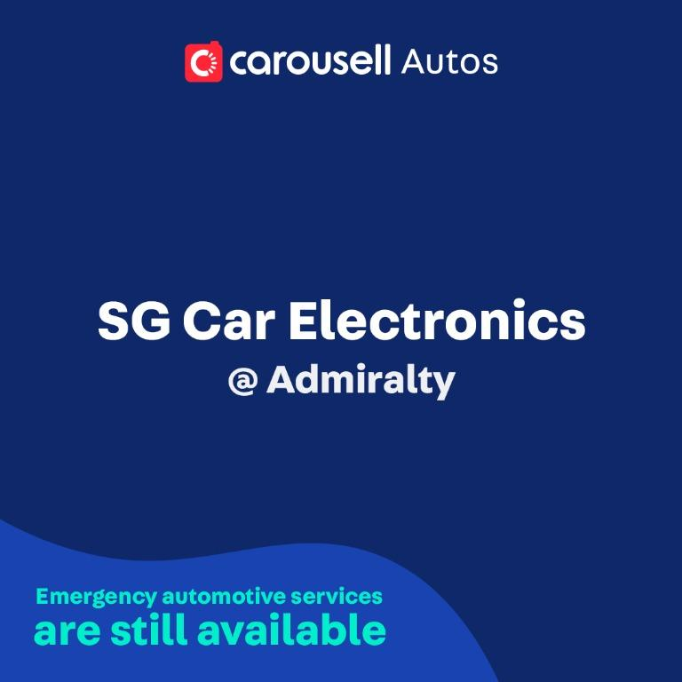 SG Car Electronics - Emergency automotive services still available