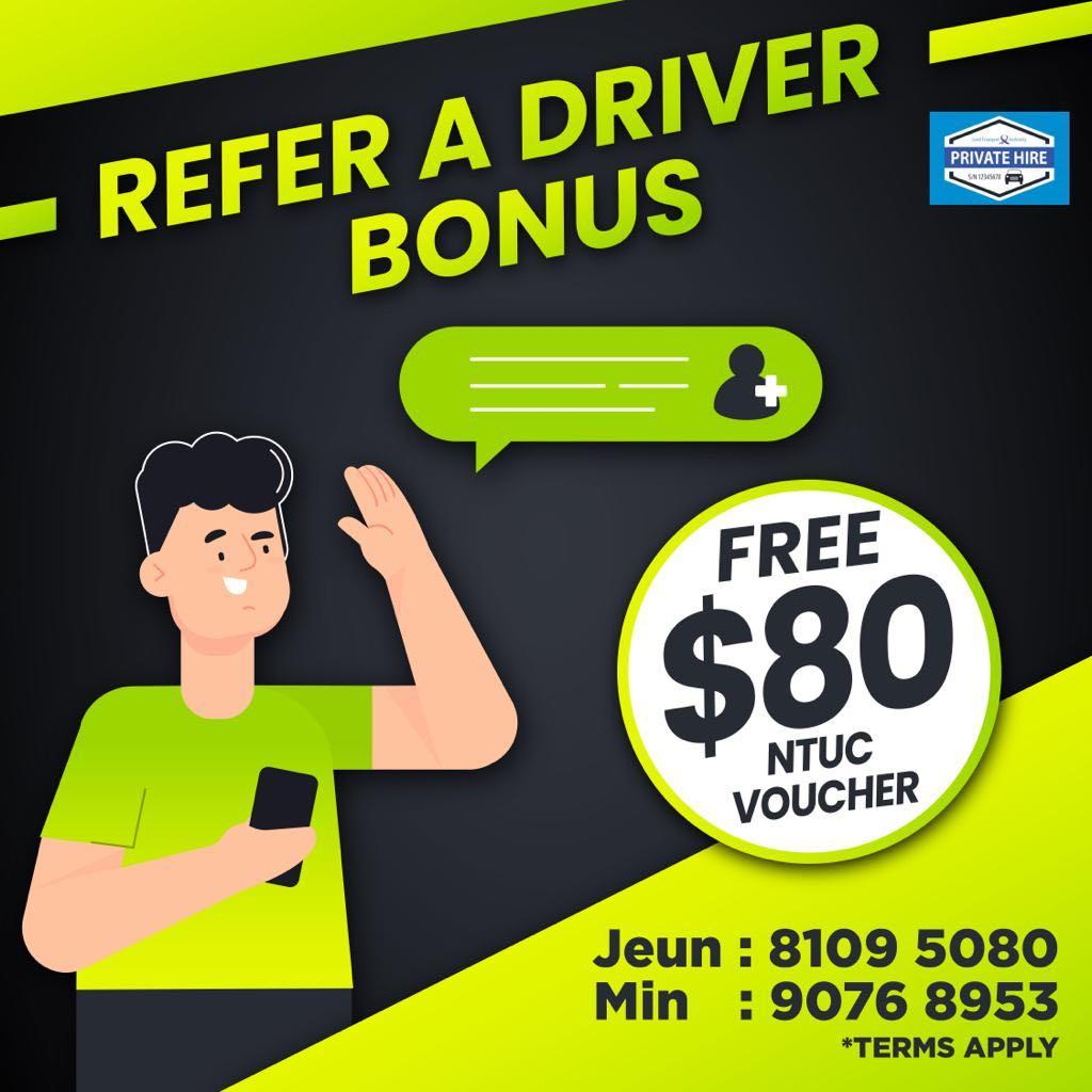 REFER a Driver                                                  Free $80 NTUC Voucher