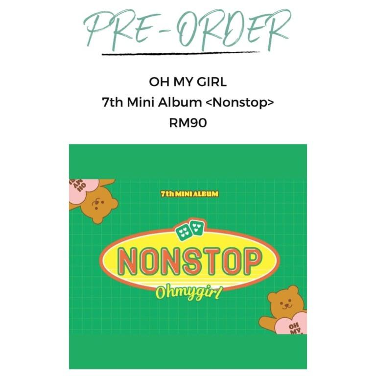 [Pre-order] OH MY GIRL 7TH MINI ALBUM 第7张迷你专辑 - NONSTOP (CHANCE vers || QUEST vers)