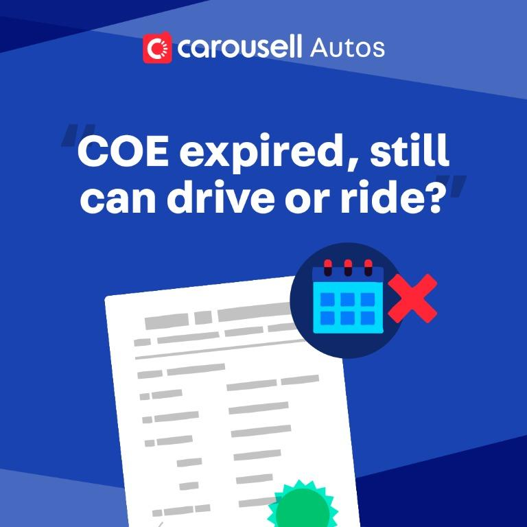 Can I drive / ride my vehicle if my Certificate of Entitlement (COE) expires during the circuit breaker period?