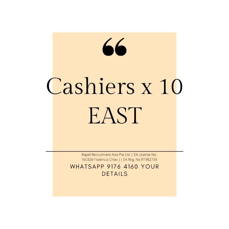 Cashiers x 10 @ East Area (Perm, Start Immediately!)